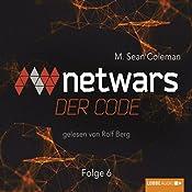 Netwars: Der Code 6 | M. Sean Coleman
