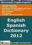 English-Spanish dictionary 2012 without transliterations (English Edition)