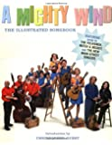 A Mighty Wind: The Illustrated Songbook
