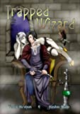 Trapped Wizard (Yaoi) (English Edition)