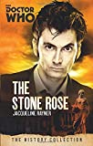 Jacqueline Rayner Doctor Who: The Stone Rose: The History Collection