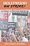 Hollywood on Strike!: An Industry at...
