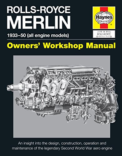 rolls-royce-merlin-manual-1933-50-all-engine-models-owners-workshop-manual-an-insight-into-the-desig