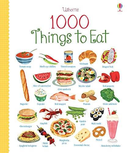 1 000 things to eat (1000 Pictures)
