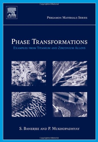 Phase Transformations, Volume 12: Examples from Titanium...