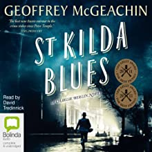 St Kilda Blues: Charlie Berlin, Book 3 Audiobook by Geoff McGeachin Narrated by David Tredinnick