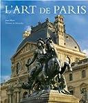 L'art de Paris  (Ancien prix �diteur...