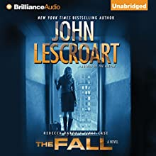 The Fall: A Novel: Dismas Hardy, Book 16 (       UNABRIDGED) by John Lescroart Narrated by David Colacci