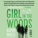 Girl in the Woods: A Memoir (       UNABRIDGED) by Aspen Matis Narrated by Stephanie Tucker