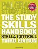 Stella Cottrell The Study Skills Handbook (Palgrave Study Skills)