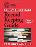 Family Child Care Record-Keeping Guide, Ninth Edition (Redleaf Business Series)