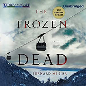 The Frozen Dead | [Bernard Minier]