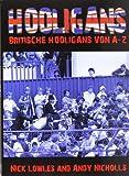 Hooligans: Britische Hooligans von A - Z