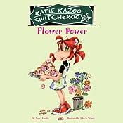 Flower Power: Katie Kazoo #27 | Nancy Krulik