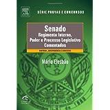 Senado: Regimento Interno e Poder e Processo Legislativo