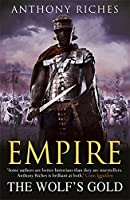 The Wolf's Gold:  Empire V: 5 (Empire series)