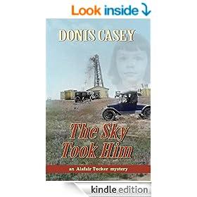 The Sky Took Him: An Alafair Tucker Mystery #4 (Alafair Tucker Series)