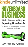 Hoverboard Business: Make Money Selli...