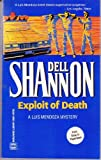 Exploit of Death (A Luis Mendoza Mysteries) (037326061X) by Dell Shannon