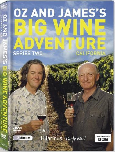Oz and James's Great Wine Adventure : Complete BBC Series Two  California [DVD] [2007]
