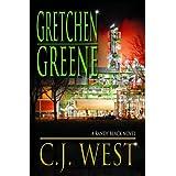 Gretchen Greene ~ C. J. West