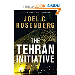 The Tehran Initiative - Joel C. Rosenberg 