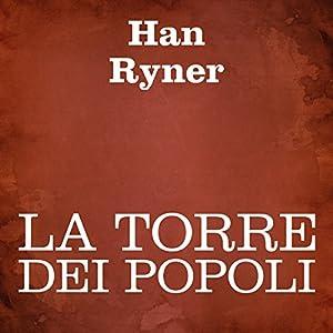 La torre dei popoli [The Tower of Peoples] Audiobook