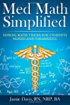 Med Math Simplified: Dosing Math Tric...