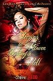 Sleeping in Heaven, Waking in Hell