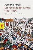 echange, troc Fernand Rude - Les révoltes des Canuts (1831-1834)