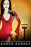 The Reluctant Goddess (The Montgomery Chronicles Book 2)