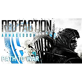 Red Faction: Armageddon - Path to War DLC [Online Game Code]