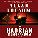 The Hadrian Memorandum Audiobook by Allan Folsom Narrated by Scott Sowers