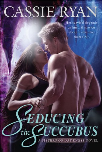Image of Seducing the Succubus (A Sisters of Darkness Novel)