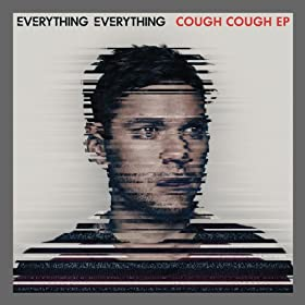 Everything Everything - Cough Cough EP
