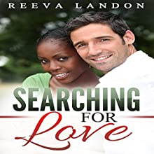 Searching for Love Audiobook by Reeva Landon Narrated by Missy Cambridge