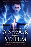 Image of A Shock To Your System (Dangerous Creatures) (Volume 2)