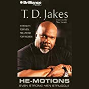 He-Motions: Even Strong Men Struggle | [T. D. Jakes]