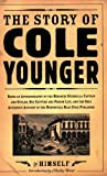 Story of Cole Younger: By Himself (Borealis Books)