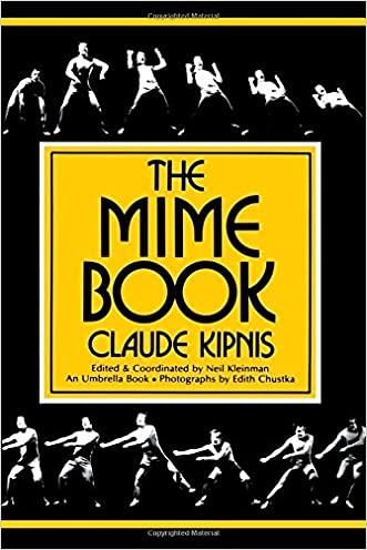 The Mime Book (Umbrella Book) written by Claude Kipnis