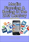 Media Planning & Buying in the 21st C...