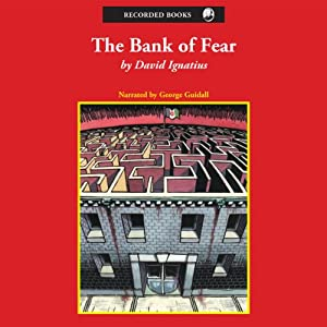 The Bank of Fear | [David Ignatius]