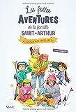 Les folles aventures de la famille Saint-Arthur, Tome 4 : Attention aux engelures !