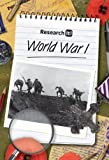 World War I (Research It!) (1432934945) by Ross, Stewart