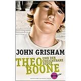 """Theo Boone und der unsichtbare Zeuge: Band 1 (Heyne fliegt)von """"John Grisham"""""""