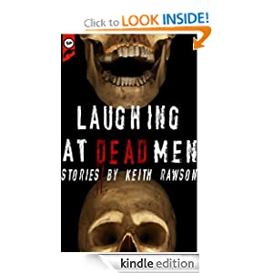 Laughing at Dead Men