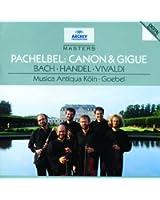 Pachelbel: Canon & Gigue / Bach: Orchestral Suites Nos.2 & 5 / Handel: Sonata No.4 / Vivaldi: Sonata No.12