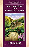 Mrs. Malory and Death Is a Word (Mrs. Malory Mystery)