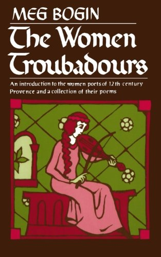 The Women Troubadours (Norton Paperback)
