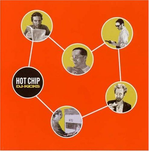 Hot Chip - DJ Kicks - Zortam Music